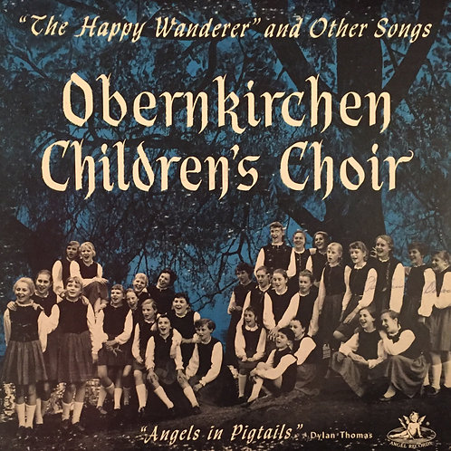 Obernkirchen Children's Choir – The Happy Wanderer And Other Songs