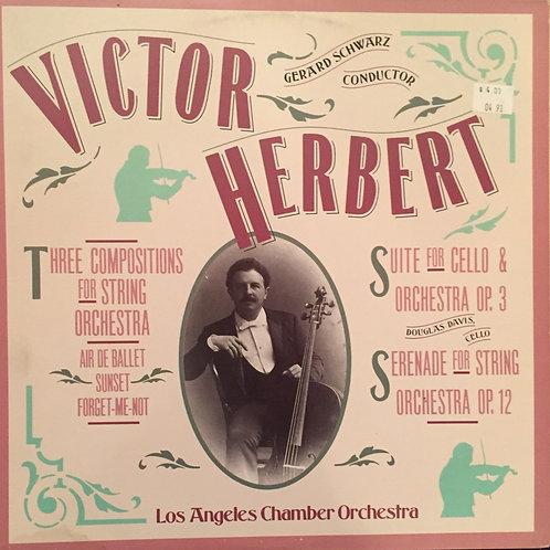 Victor Herber- Gerard Schwarz Los Angeles Chamber Orchestra, Op. 3 / Op. 12