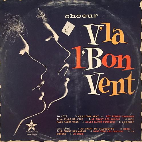 Choeur V'la L'Bon Vent* – V'la L'Bon Vent