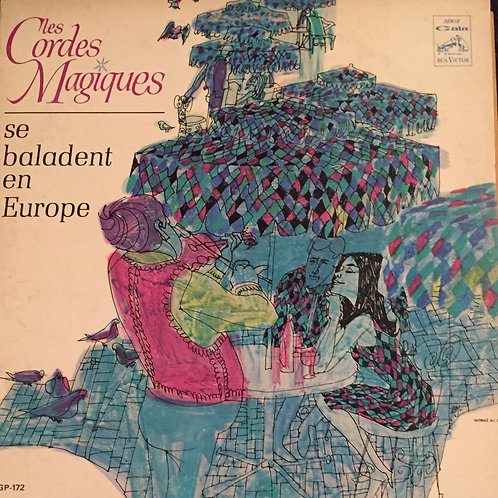 Les Cordes Magiques – Les Cordes Magiques Se Baladent En Europe