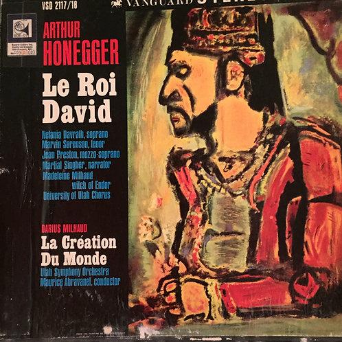 Arthur Honegger / Darius Milhaud – Le Roi David / La Création Du Monde