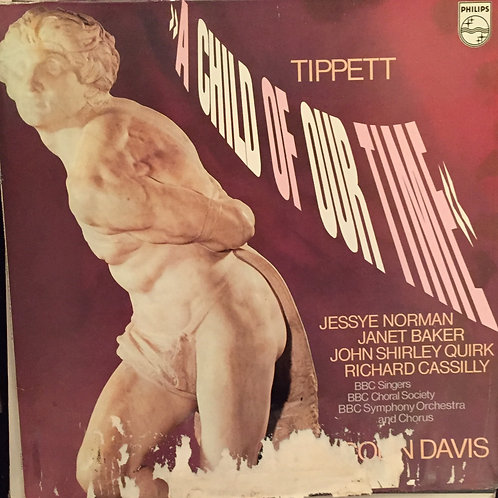 Tippett - Norman, Baker, Quirk, Cassilly,BBC Orchestra- A Child Of Our Time