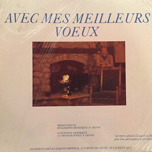 Fernand Gignac – Avec Mes Meilleurs Voeux