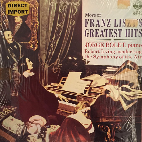 Franz Liszt, Jorge Bolet & Robert Irving Conducting The Symphony Of The Air