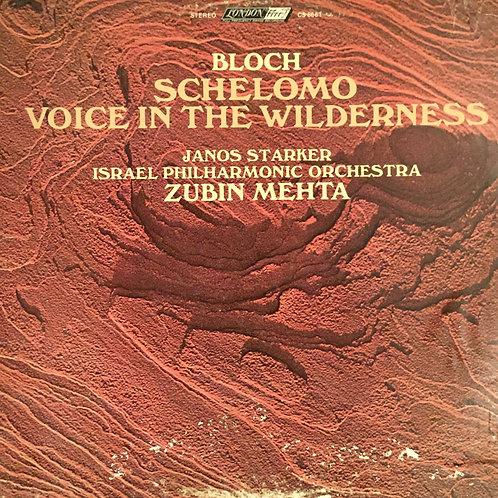 Bloch - Janos Starker, Israel Philharmonic Orchestra, Zubin Mehta – Schelomo