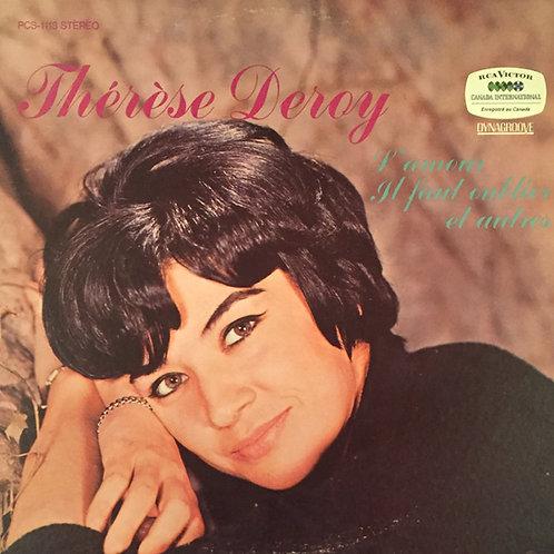 Thérèse Deroy – L'amour Et Il Faut Oublier