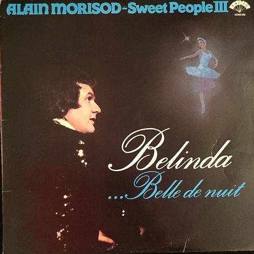 Alain Morisod / Sweet People – Belinda ...Belle De Nuit