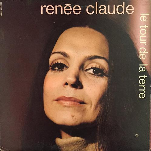 Renée Claude – Le Tour De La Terre