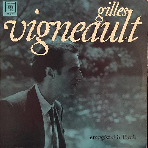 Gilles Vigneault – Enregistré à Paris