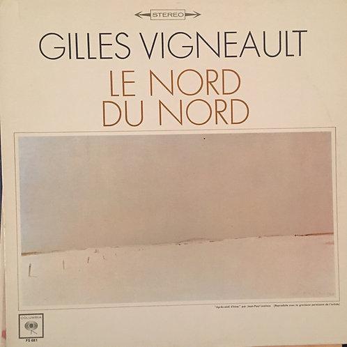Gilles Vigneault – Le Nord Du Nord