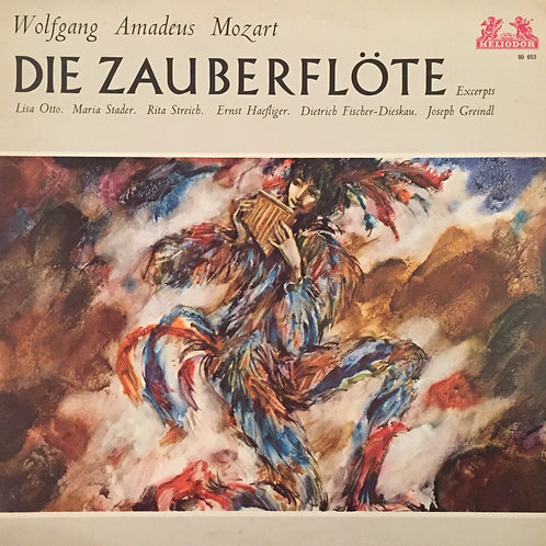 Mozart, Otto, Stader, Streich, Haefliger, ... – Die Zauberflöte - Excerpts