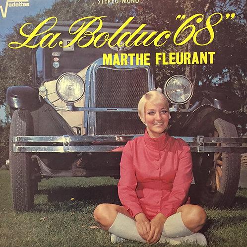 """Marthe Fleurant – La Bolduc """"68"""""""