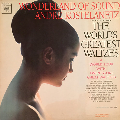 André Kostelanetz And His Orchestra ‎– Wonderland Of Sound - The World's Greates