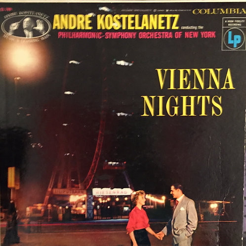 André Kostelanetz Conducting The Philharmonic SO Of New York  ‎– Vienna Nights