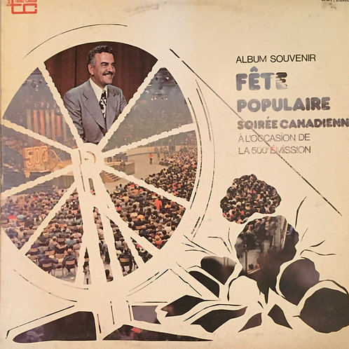 Album Souvenir Fête Populaire Soirée Canadienne À L'occasion De La 500e Émission