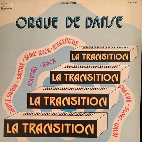 La Transition – Orgue De Danse