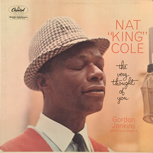 """Nat """"King"""" Cole* – The Very Thought Of You"""