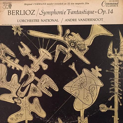 Berlioz - L'ON / Andre Vandernoot – Symphonie Fantastique · Op. 14