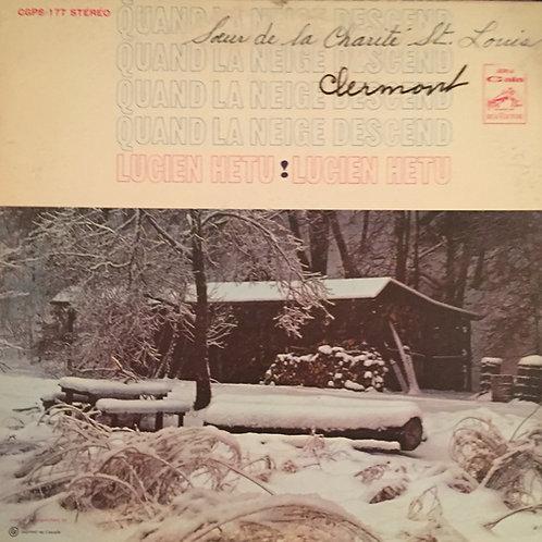 Lucien Hétu – Quand La Neige Descend