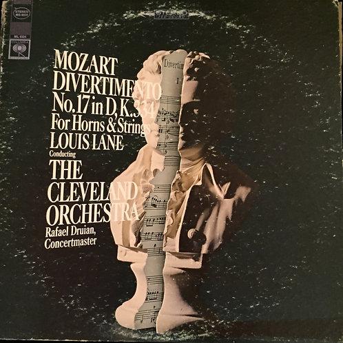 Mozart - Louis Lane, The Cleveland Orchestra, Druian – Divertimento No. 17