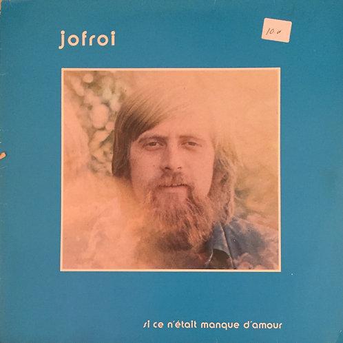Jofroi – Si Ce N'Était Manque D'Amour