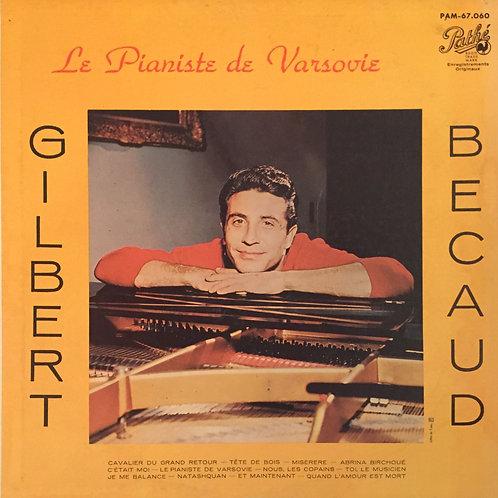 Gilbert Bécaud – Le Pianiste De Varsovie
