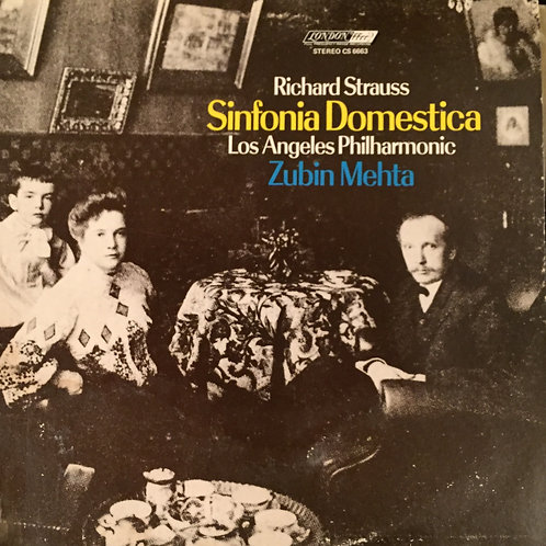 Richard Strauss - Los Angeles Philharmonic, Zubin Mehta – Sinfonia Domestica