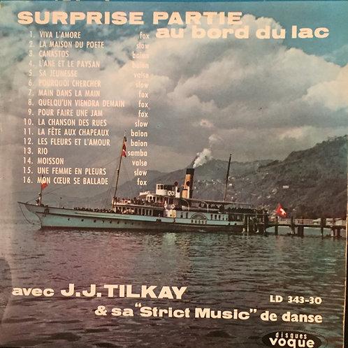 """J.J. Tilkay & Sa """"Strict Music"""" De Danse – Surprise Partie Au Bord Du Lac"""