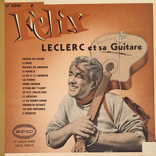 Félix Leclerc – Et Sa Guitare