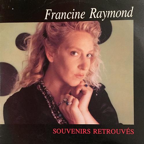 Francine Raymond – Souvenirs Retrouvés