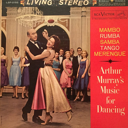 Plus d'images The Arthur Murray Orchestra ‎– Arthur Murray's Music For Dancing