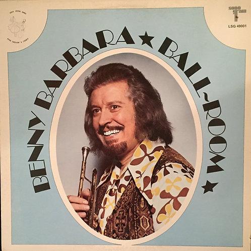 Benny Barbara – Ballroom 1