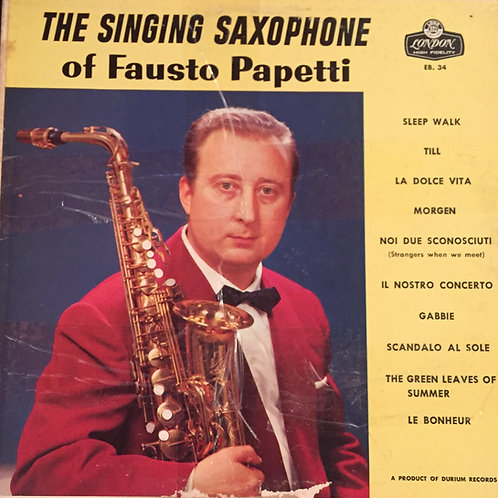 Fausto Papetti ‎– The Singing Saxophone Of Fausto Papetti