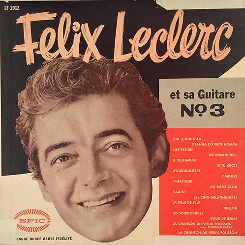 Félix Leclerc – Et Sa Guitare No. 3
