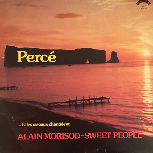Alain Morisod / Sweet People – Percé