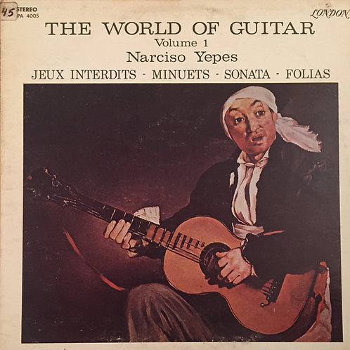 Narciso Yepes ‎– The World Of Guitar Volume 1