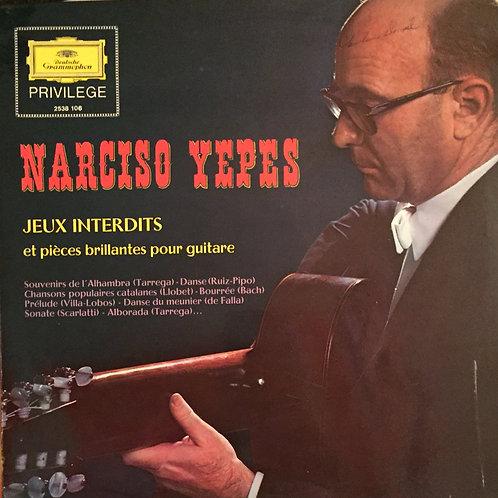 Narciso Yepes – Jeux Interdits Et Pièces Brillantes Pour Guitare