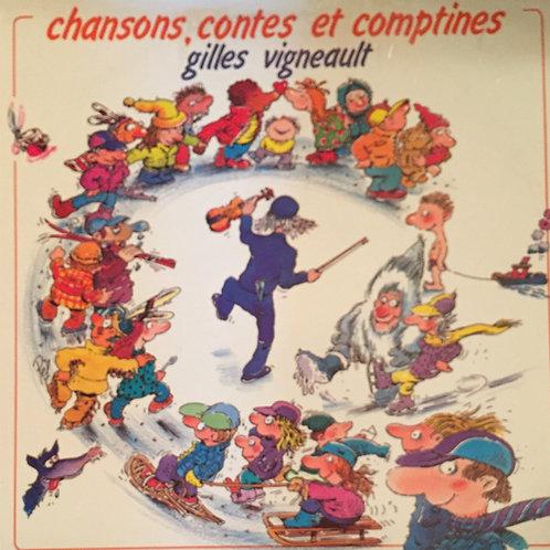 Gilles Vigneault – Chansons, Contes Et Comptines