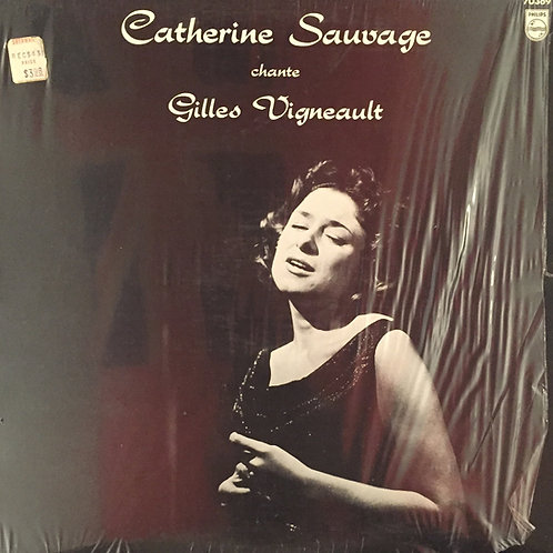 Catherine Sauvage ‎– Chante Gilles Vigneault