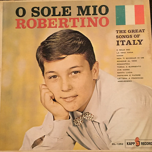 Robertino ‎– O Sole Mio - The Great Songs Of Italy