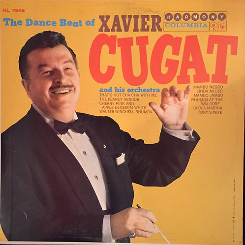 The Dance Beat Of Xavier Cugat And His Orchestra