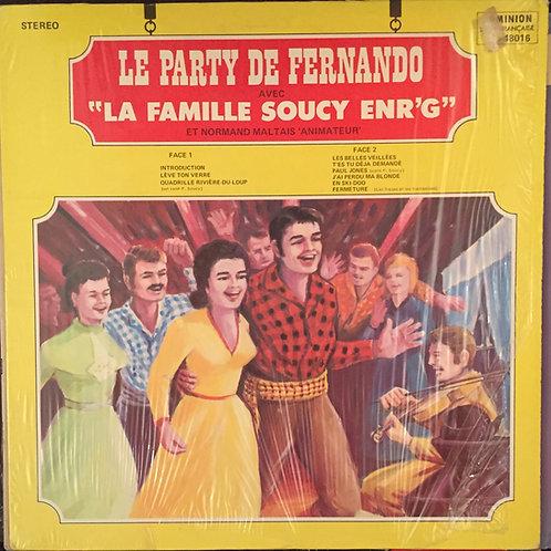 La Famile Soucy Enr'g* Et Normand Maltais – Le Party De Fernando