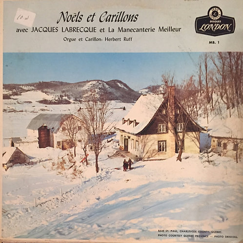 Jacques Labrecque Et/And La Manecanterie Meilleur – Noels Et Carillons