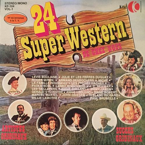 24 Super Western De Chez-Nous