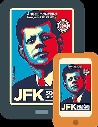 JFK, 50 AÑOS DE MENTIRAS (digital)