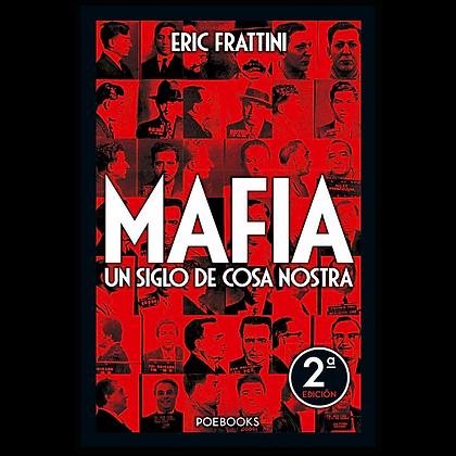 Mafia, un siglo de Cosa Nostra
