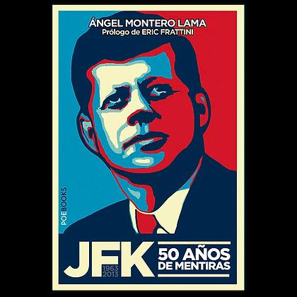 JFK, 50 años de mentiras
