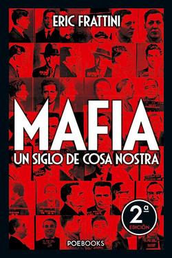 Mafia: un siglo de Cosa Nostra