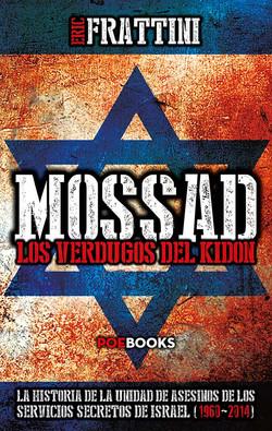 Mossad, los verdugos del Kidon