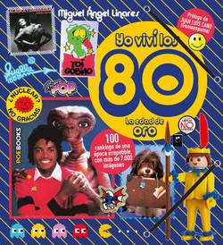 Yo viví los 80